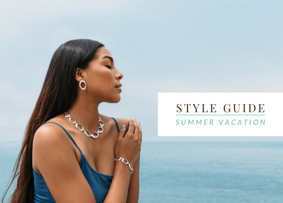 Summer Vacation Style Guide